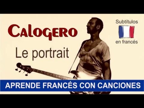 Aprende francés con: Calogero - Le portrait