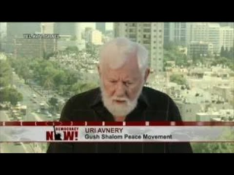 Uri Avnery on Gaza Crisis, His Time in a Zionist Terrorist Group vesves Becoming a Peace Activi
