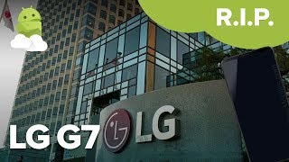 LG G7 canceled — What we know so far about LG