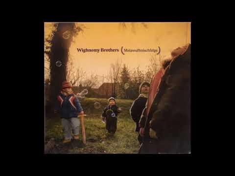 Wighnomy Brothers - Metawuffmischfelge (2008) [Full Mix]