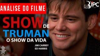 """Análise do Filme """"O SHOW DE TRUMAN"""" - UMP - 3ª IPC"""
