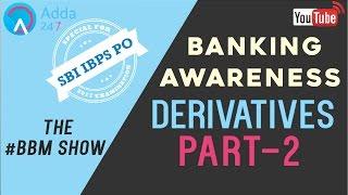 Banking Awareness | Derivatives | BBM17 | Quiz | SBI PO 2017 | Online Coaching for SBI IBPS Bank PO