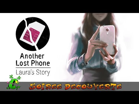 Découverte d'Another Lost Phone Laura's Story