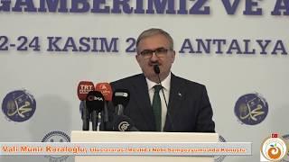 Vali Münir Karaloğlu, Uluslararası Mevlid-i Nebi Sempozyumu açılışına katıldı.