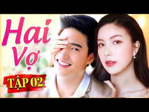 Phim Thái Lan Mới Nhất   HAI VỢ TẬP 2   Phim Tình Cảm Thái Lan Hay Nhất Lồng Tiếng