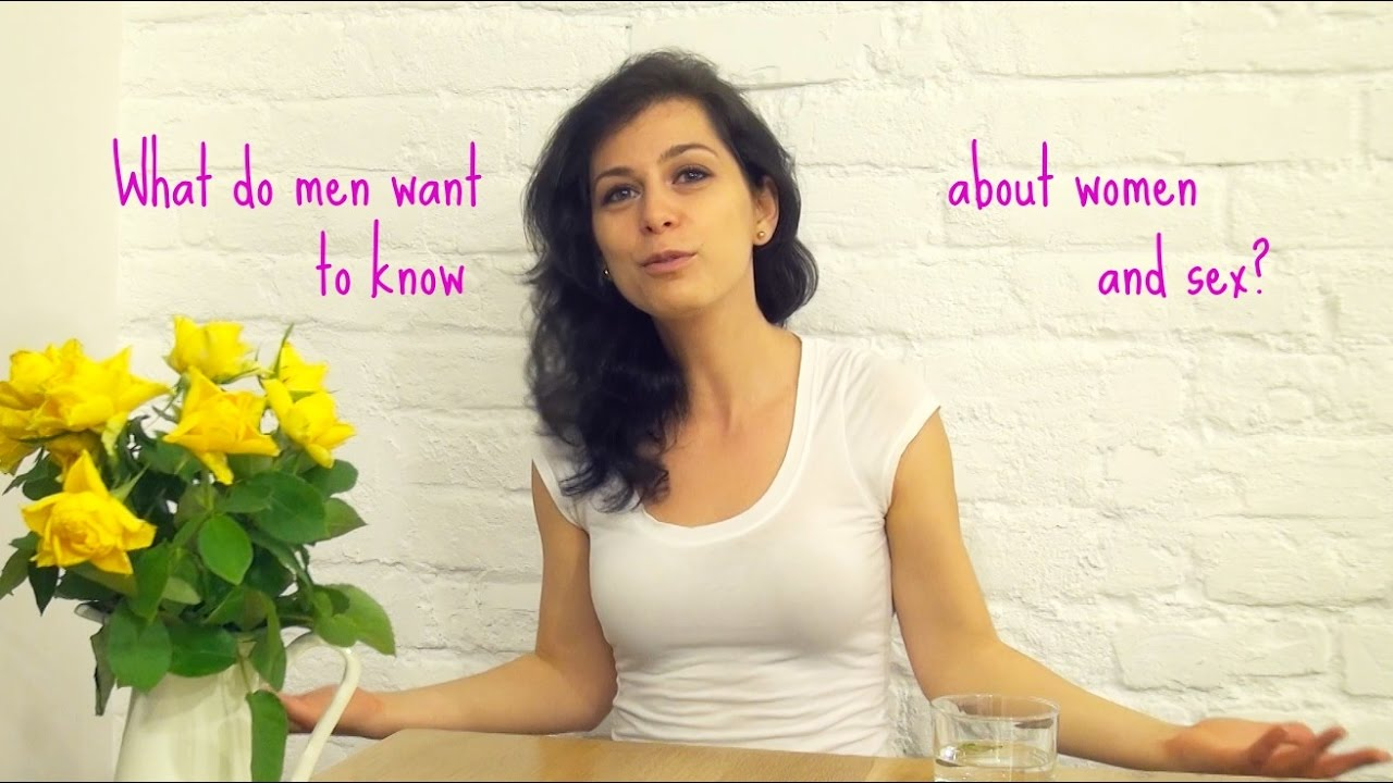What man want woman to know about sex