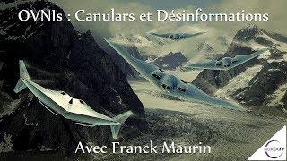 « OVNIs : Canulars et Désinformations » avec Franck Maurin - NURÉA TV
