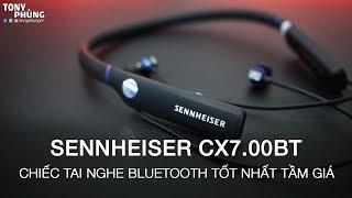 Sennheiser CX7.00BT - Chiếc tai nghe Bluetooth tốt nhất mà Tony từng dùng - Event tặng - Tony Phùng