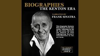 Biographies: The Kenton Era Part I