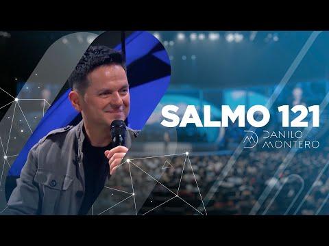 Prédica Salmo121 - Danilo Montero | Prédicas Cristianas 2020