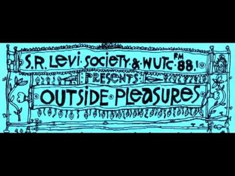 Outside Pleasures, Vol. 1 (Shaking Ray Levi Society, WUTC)