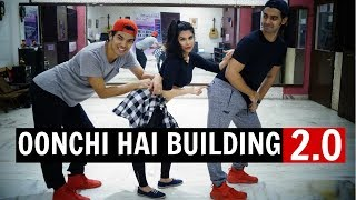 Oonchi Hai Building 2.0 Dance Routine | Judwaa 2 | Anmol & Mohit Choreography