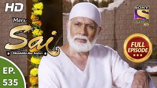 Mere Sai - Ep 535 - Full Episode - 11th October, 2019