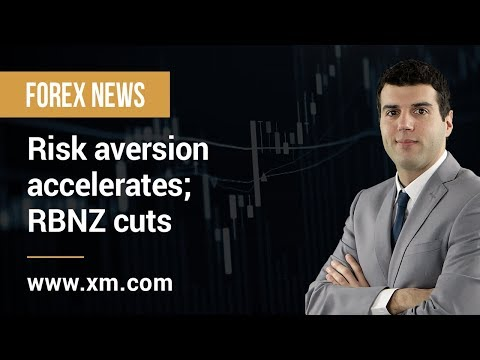 Forex News: 08/05/2019 - Risk aversion accelerates; RBNZ cuts