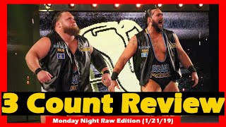 NXT CALLUP HAS DEBUT MATCH!! - WWE Monday Night Raw Review (1/21/19) - 3 Count Review