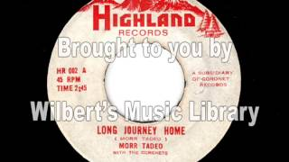 LONG JOURNEY HOME - Morr Tadeo
