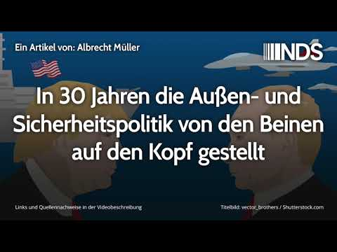 In 30 Jahren die Außen- und Sicherheitspolitik von den Beinen auf den Kopf gestellt | A. Müller