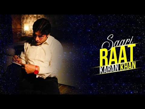 Karan Khan - Saari Raat (Official) - Badraga Audio