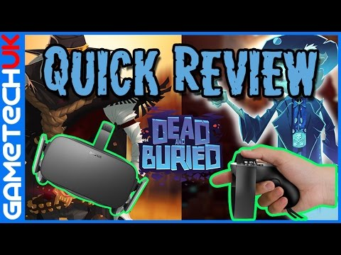 Oculus Touch Dead and Buried Quick   FREE game on the Oculus Store