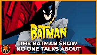 The AMAZING Batman Show No One Talks About   The Batman (2004)