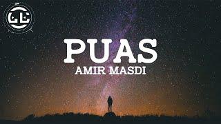 Amir Masdi - Puas (Lyrics)