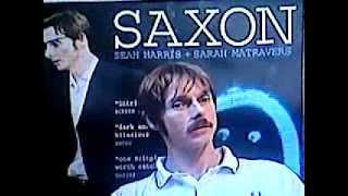 Sean Harris Saxon 2007 Interview