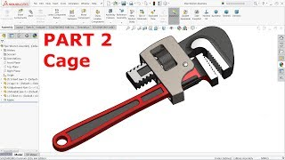 SolidWorks Tutorial Design and Assembly of Pipe Wrench Part 2