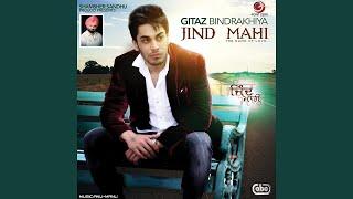 Gitaz Bindrakhia Jind Mahi [Official  Full Audio]  2021 Latest Punjabi Song 2021 New punjabi song
