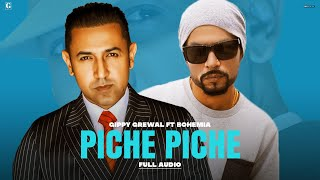 Piche Piche : Gippy Grewal Ft. BOHEMIA (Full Song) Amrit Maan | Ikwinder Singh | Geet MP3