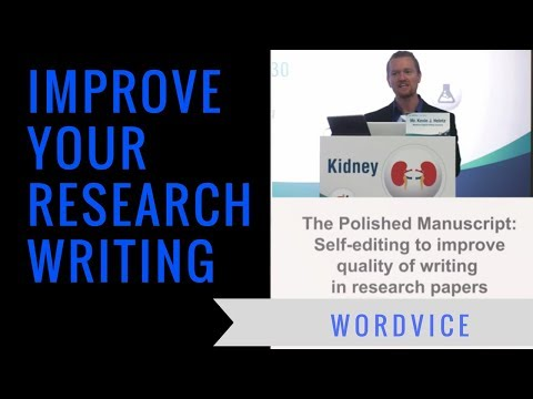 Improving Research Writing For Publication (Full Lecture)