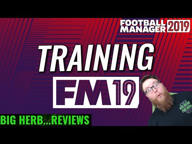 Football manager 2019 training