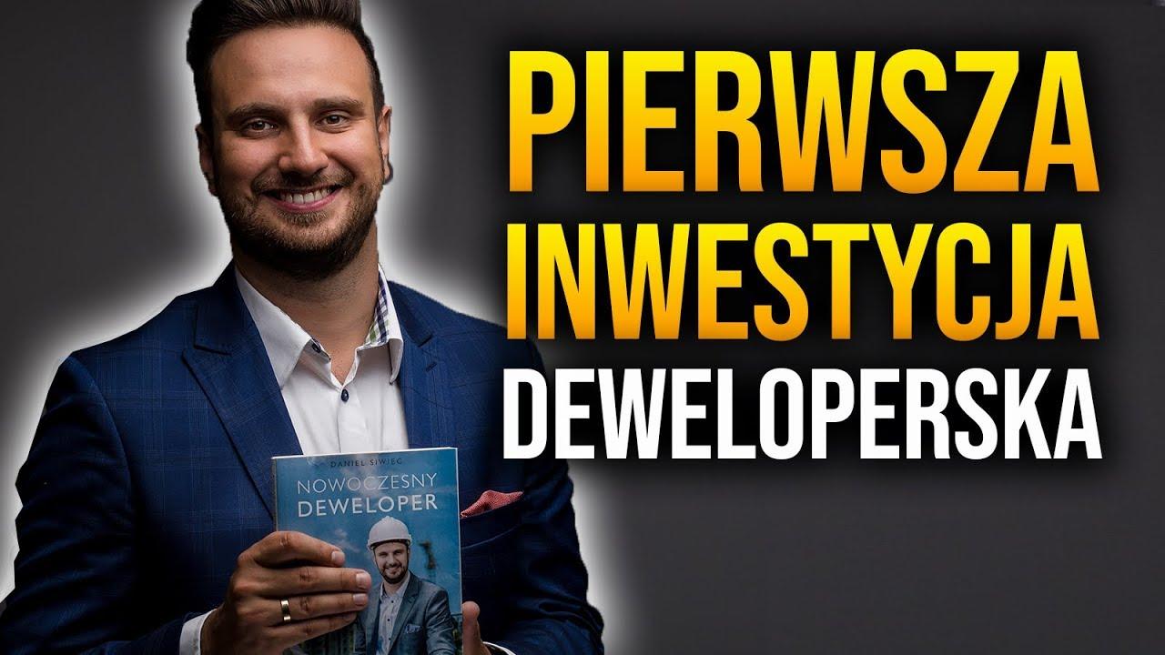 Pierwsza Inwestycja Deweloperska - Nowoczesny Deweloper #1