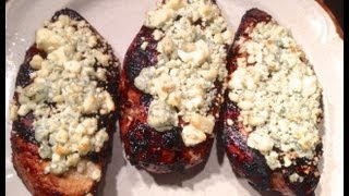 Grilled Chicken Recipe - Herbed Balsamic  With Blue Cheese