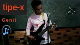 Download GENIT - tipe-X (guitar bass) PURWOKERTO-BANYUMAS