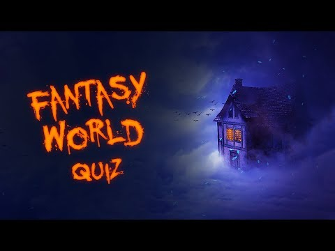 Which Fantasy World Do You Belong?