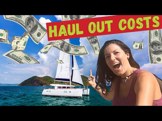 COSTS OF CATAMARAN HAUL OUT AND REPAIRS