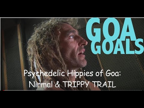 Psychedelic Hippies of Goa: Trippy Trail