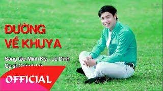 Đường Về Khuya - Quỳnh Lê | Nhạc Vàng Bolero 2017 | MV Audio