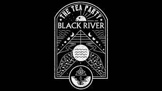 Baixar The Tea Party - Black River
