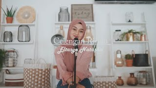 Gambar cover Celengan Rindu - Fiersa Besari Cover By Eltasya Natasha
