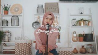 Celengan Rindu Fiersa Besari Cover By Eltasya Natasha