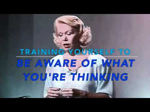 Louise Hay - Training Yourself To Be Aware Of What You're Thinking