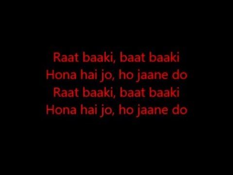 ittefaq se(raat baaki) lyrics