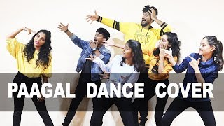 Paagal Dance Cover   Badshah   Official Music Video   Latest Hit Song 2019