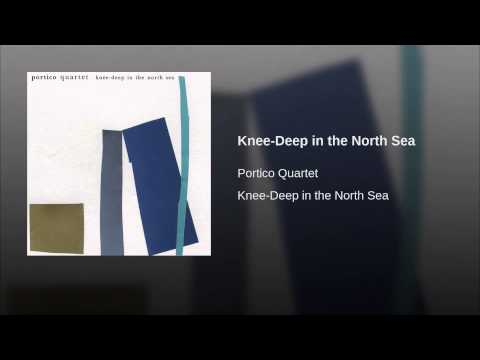Knee-Deep in the North Sea