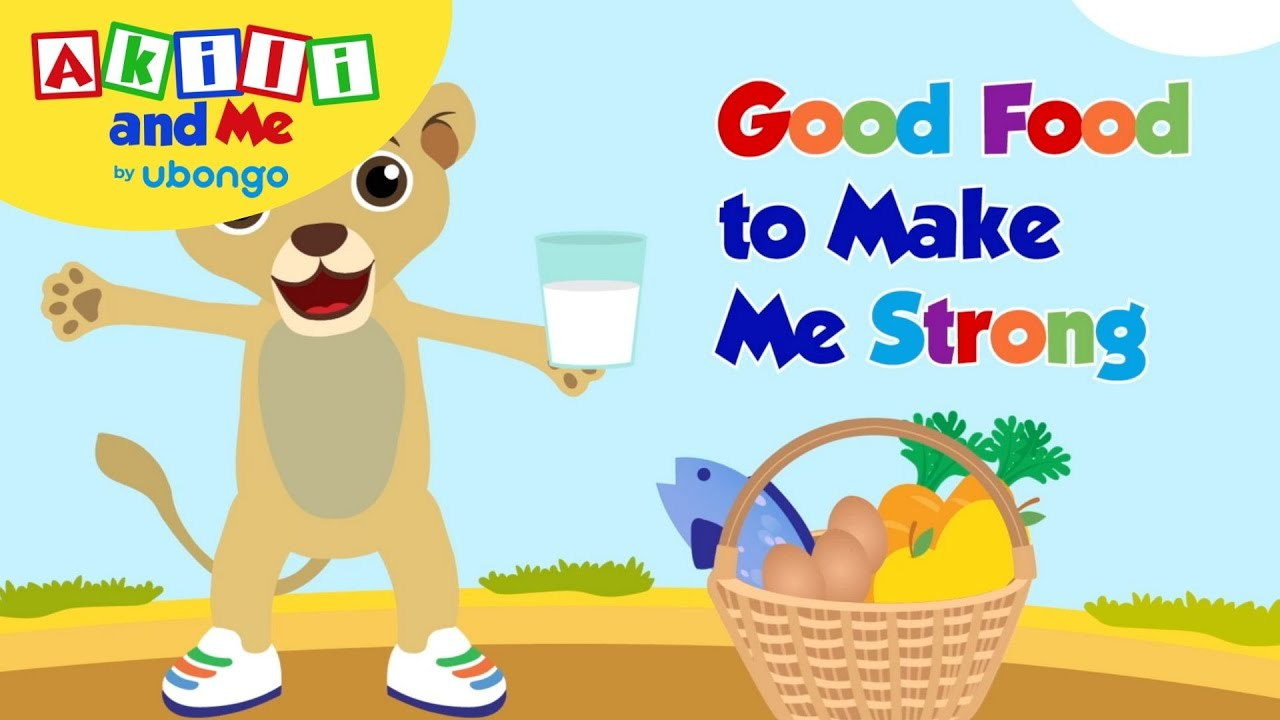 Good Food to Make Me Strong | Read with Akili and Me | Educational Cartoons for Preschoolers