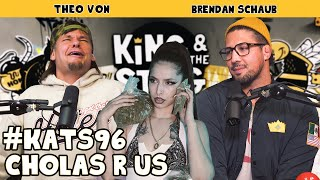 Cholas R Us | King and the Sting w/ Theo Von & Brendan Schaub #96