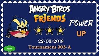 Angry Birds Friends Tournament 305-A All Levels POWER UP Walkthrough