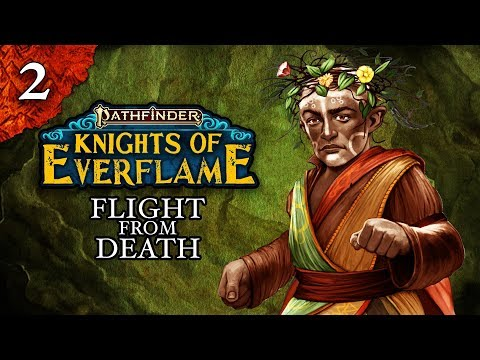 WATCH: Flight from Death | Pathfinder: Knights of Everflame | Episode 2