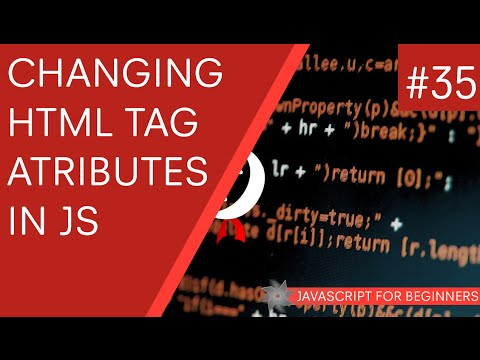 JavaScript Tutorial For Beginners #35 - Changing Element Attributes